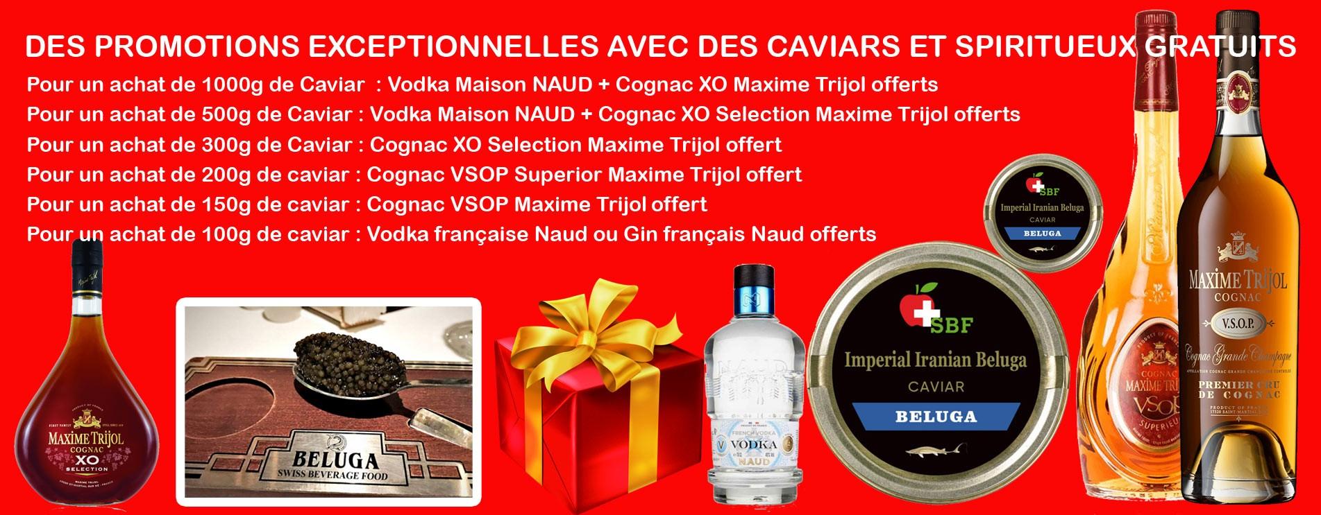 Promotions avec caviar et spiritueux offerts